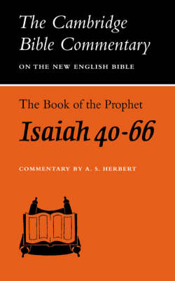 The Book of the Prophet Isaiah, Chapters 40-66 by A.S. Herbert