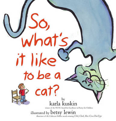 So What's it Like to be a Cat? book