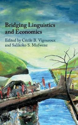 Bridging Linguistics and Economics book