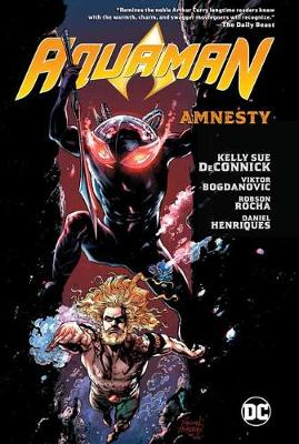 Aquaman Volume 2 by Kelly Sue Deconnick