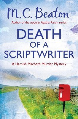 Death of a Scriptwriter by M C Beaton