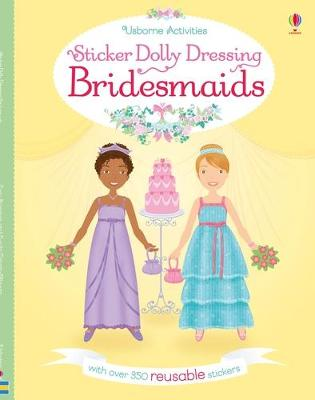 Sticker Dolly Dressing Bridesmaids by Lucy Bowman