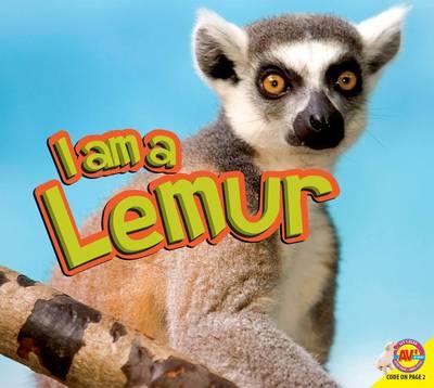 I Am a Lemur by Aaron Carr