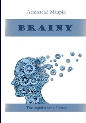 Brainy by Armistead Maupin
