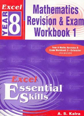 Excel Year 8 Maths Revision & Exam Workbook book