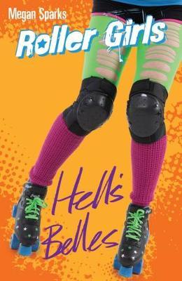 Hell's Belles by Megan Sparks
