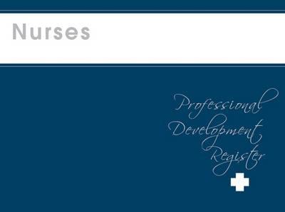 Nurses Professional Development Register by Elizabeth Kelly