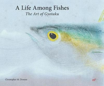 Life Among Fishes by Chris Dewees