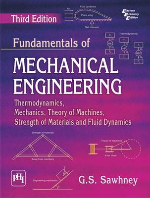 Fundamentals of Mechanical Engineering by G. S. Sawhney