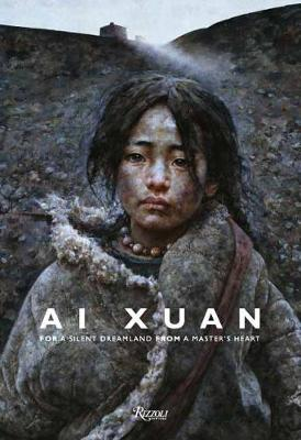 Ai Xuan: For a Silent Dreamland From A Master's Heart by Ai Xuan