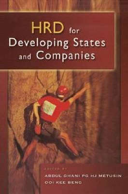 HRD for Developing States and Companies by Abdul Ghani Pg Hj Metusin