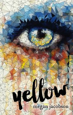 Yellow by Megan Jacobson
