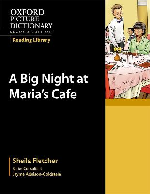Oxford Picture Dictionary Reading Library: A Big Night at Maria's Cafe book