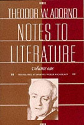 Notes to Literature by Theodor W. Adorno