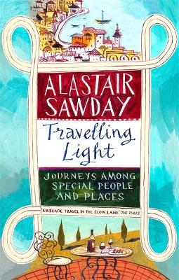 Travelling Light by Alastair Sawday
