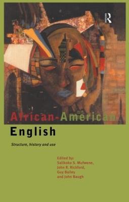 African-American English by Salikoko S. Mufwene
