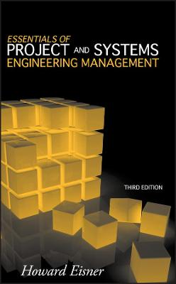 Essentials of Project and Systems Engineering Management book