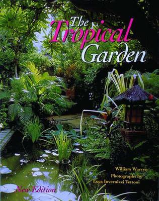 The Tropical Garden by William Warren