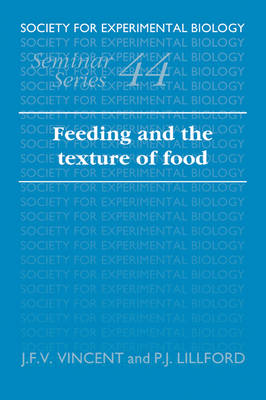 Feeding and the Texture of Food book