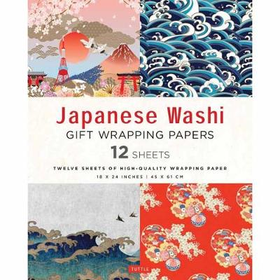 Japanese Washi Gift Wrapping Papers 12 Sheets: High-Quality 18 x 24 inch (45 x 61 cm) Wrapping Paper by Tuttle Publishing