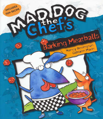 Barking Meatballs by Gabiann Marin