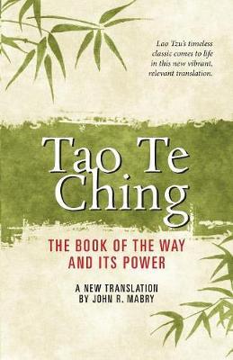 Tao Te Ching by John R. Mabry