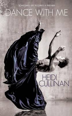 Dance with Me by Heidi Cullinan