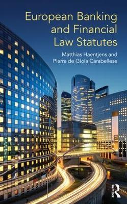 European Banking and Financial Law Statutes by Matthias Haentjens