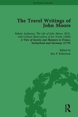 The Travel Writings of John Moore Vol 1 book