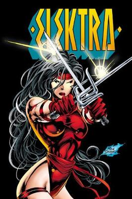 Elektra By Peter Milligan, Larry Hama & Mike Deodato Jr.: The Complete Collection by Larry Hama