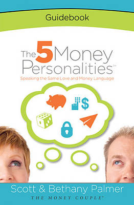 5 Money Personalities Guidebook by Scott Palmer