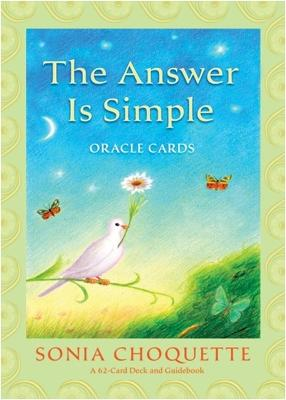 The Answer Is Simple Oracle Cards by Sonia Choquette