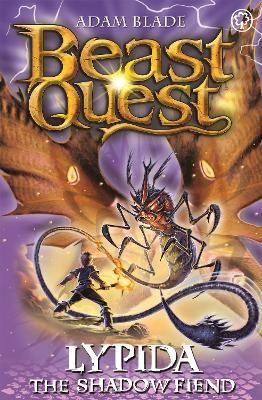 Beast Quest: Lypida the Shadow Fiend by Adam Blade