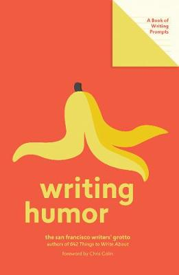 Writing Humor (Lit Starts) by San Francisco Writers' Grotto
