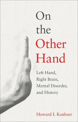 On the Other Hand by Howard I. Kushner