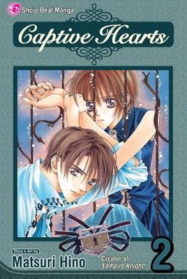 Captive Hearts, Vol. 2 by Matsuri Hino