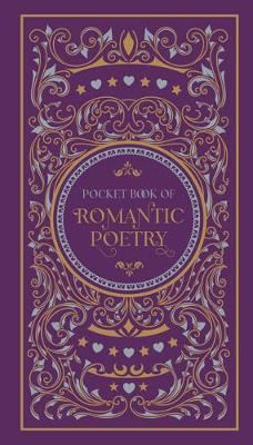 Pocket Book of Romantic Poetry by Various Authors