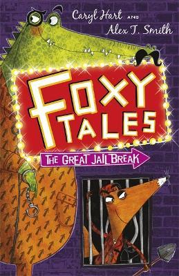 Foxy Tales: The Great Jail Break book