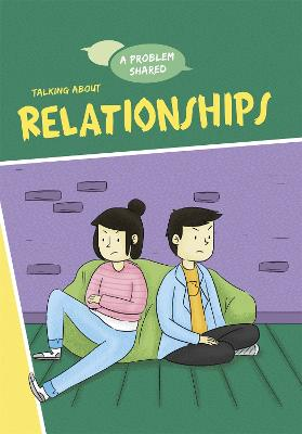 A Problem Shared: Talking About Relationships book
