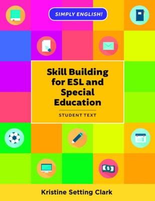 Skill Building for ESL and Special Education book