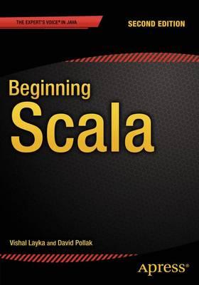 Beginning Scala by Vishal Layka