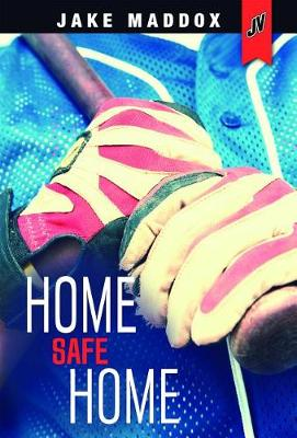 Home Safe Home by Jake Maddox