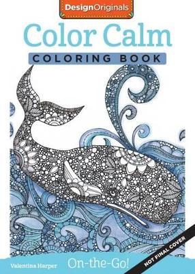 Color Calm Coloring Book by Valentina Harper