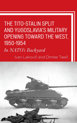 Tito-Stalin Split and Yugoslavia's Military Opening toward the West, 1950-1954 book