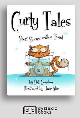 Curly Tales: Short Stories with a Twist by Bill Condon