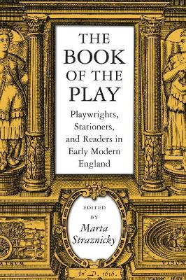 Book of the Play by Marta Straznicky