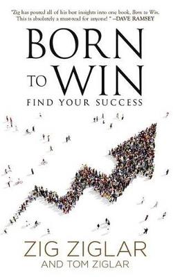 Born to Win by Zig Ziglar