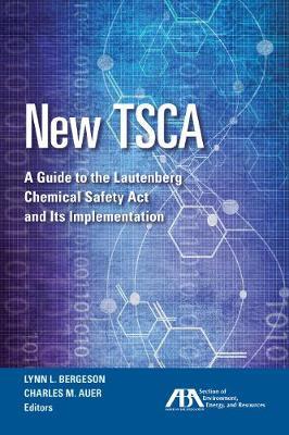 New Tsca by Lynn L. Bergeson