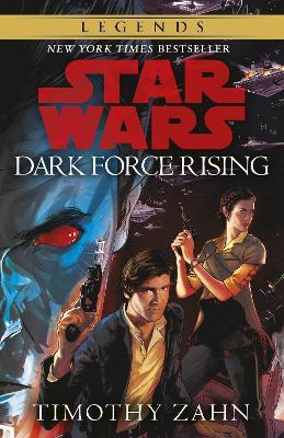 Dark Force Rising: Book 2 (Star Wars Thrawn trilogy) by Timothy Zahn