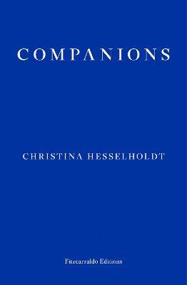 Companions by Christina Hesselholdt